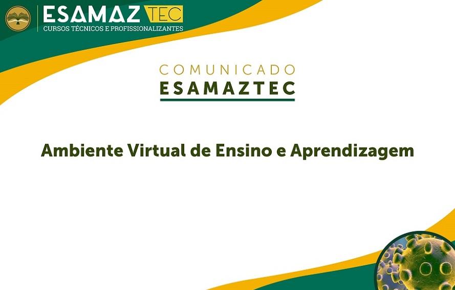Esamaztec lança Ambiente Virtual de Ensino e Aprendizagem na próxima segunda-feira