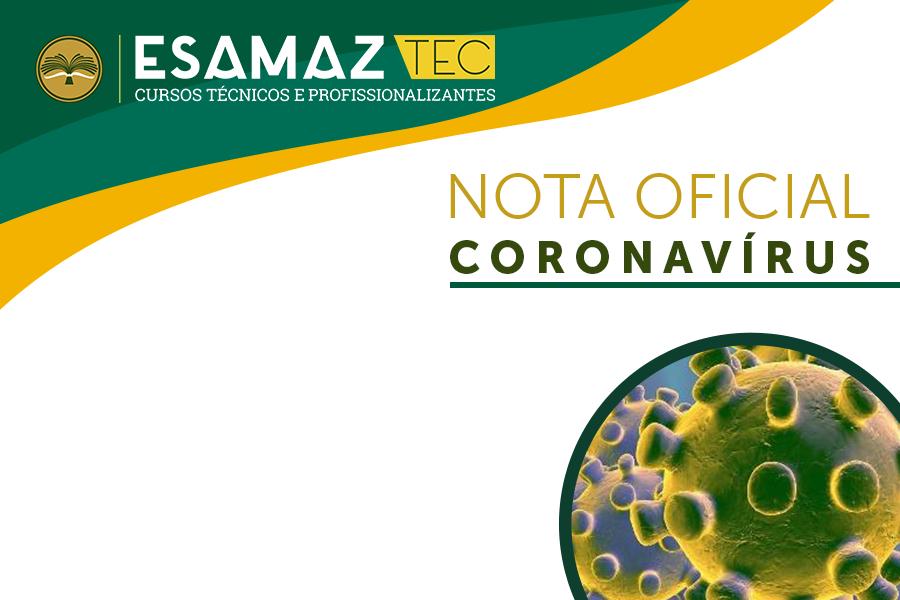Coronavírus: Nota Oficial